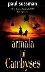 Armata lui Cambyses (ISBN: 9789731037257)