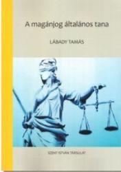 A magánjog általános tana (ISBN: 9789632774589)