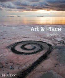 Art & Place - Site-Specific Art of the Americas (2013)