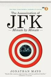 Assassination of JFK: Minute by Minute (2013)