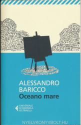 Alessandro Baricco: Oceano Mare (2013)