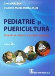 Pediatrie si puericultura - Crin Marcean Vladimir-Manta Mihailescu (ISBN: 9789733907534)