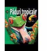 Păduri tropicale (ISBN: 9789737173249)