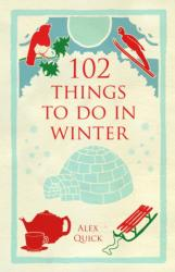 102 Things to Do in Winter (2013)
