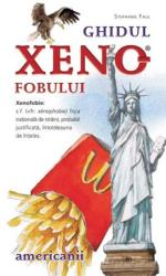 Ghidul xenofobului - americanii (ISBN: 9786069208755)