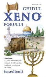 Ghidul xenofobului - israelienii (ISBN: 9786069208700)