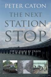 Next Station Stop (2013)
