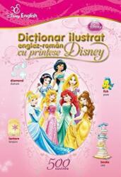 Disney English. Dicţionar ilustrat englez-român cu prinţese (2013)