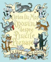 Cartea lui Mos Oposum despre Pisicile Poznase (ISBN: 9789735024307)