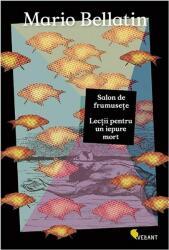 Salon de frumuseţe. Lecţii pentru un iepure mort (ISBN: 9789731984179)