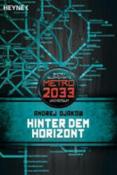 Hinter dem Horizont - Andrej Djakow, Matthias Dondl (2013)