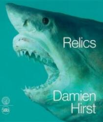 Damien Hirst: Relics - Abdellah Karroum, Nicholas Serota (2013)