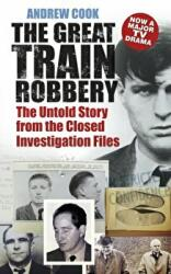 Great Train Robbery - Andrew Cook (2013)