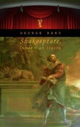 Shakespeare. Lumea-i un teatru (ISBN: 9786068134307)