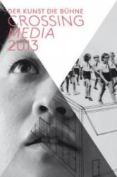 Crossing Media (2013)