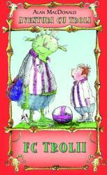 FC Trolii (ISBN: 9786069267660)