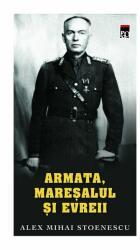 Armata, mareşalul şi evreii (ISBN: 9786069267615)