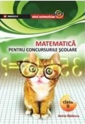 MATEMATICA PENTRU CONCURSURILE SCOLARE CL. II (ISBN: 9789734710058)