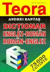 Teora English-Romanian and Romanian-English Dictionary - A Bantas (ISBN: 9789736017919)