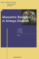 Muscarinic Receptors in Airways Diseases (2012)