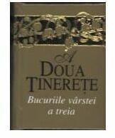 A doua tinerete (ISBN: 9789737607423)