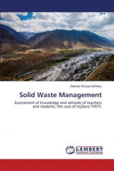 Solid Waste Management - Aderaw Assaye Birhanu (2013)