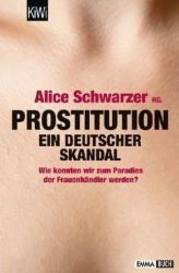 Prostitution - Ein deutscher Skandal - Alice Schwarzer (2013)