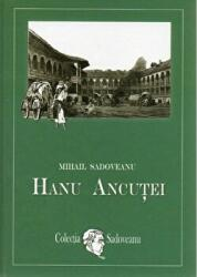 Hanul ancutei (ISBN: 9786069335512)