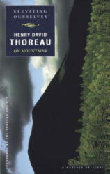 Elevating Ourselves: Thoreau on Mountains (1999)