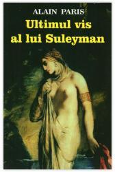 ULTIMUL VIS AL LUI SULEYMAN (2013)