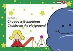Chubby a játszótéren (2013)