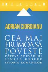 Cea mai frumoasa poveste (ISBN: 9786065886438)