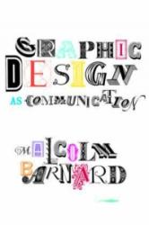 Graphic Design as Communication (2005)