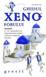 Ghidul xenofobului - grecii (ISBN: 9786068073873)