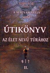 A magyar nyelv mint útikönyv II (ISBN: 9789630882132)