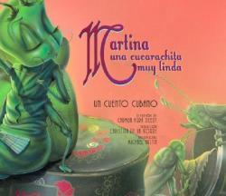 Martina Una Cucarachita Muy Linda: Un Cuento Cubano (2007)