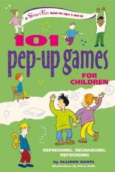 101 Pep-Up Games for Children - Allison Bartl (2008)