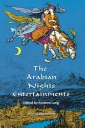 The Arabian Nights Entertainments - Andrew Lang (ISBN: 9780486222899)