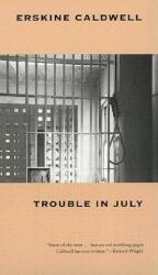 Trouble in July (1999)