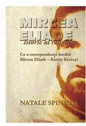 Mircea Eliade. Istoric al religiilor (ISBN: 9789736694998)