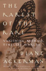 The Rarest of the Rare: Vanishing Animals, Timeless Worlds (1997)
