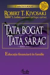 Tata bogat, tata sarac. Educatia financiara in familie - Editia a III-a (ISBN: 9789736696268)
