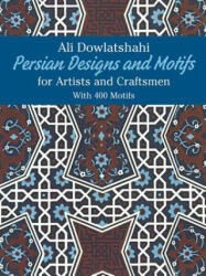 Persian Designs and Motifs for Artists and Craftsmen (1979)