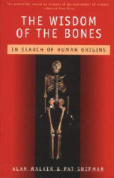 The Wisdom of the Bones: In Search of Human Origins (1997)