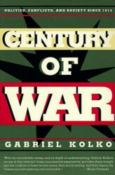 Century of War: Politics, Conflicts, and Society Since 1914 (1995)