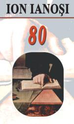 Ion Ianoşi 80 (ISBN: 9789731727288)