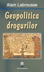 Geopolitica drogurilor (ISBN: 9789737691705)