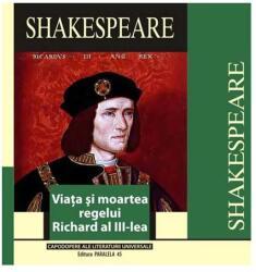 VIATA SI MOARTEA REGELUI RICHARD AL III-LEA (ISBN: 9789734703586)