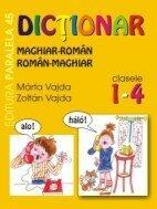 DICTIONAR MAGHIAR-ROMAN / ROMAN-MAGHIAR. CLASELE I-IV (ISBN: 9789734700912)