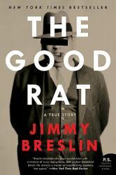 The Good Rat: A True Story (2009)